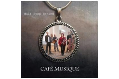 Cafe Musique_Half Step